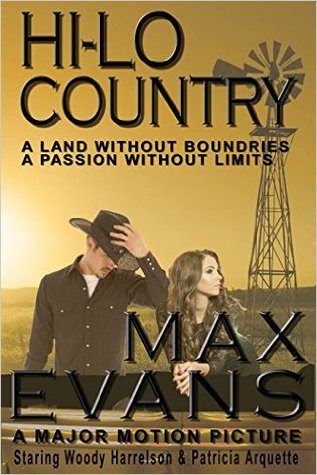 The  Hi-Lo Country by Max Evans